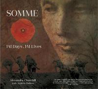 Somme: 141 Days, 141 Lives (Hardback)