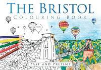 The Bristol Colouring Book: Past & Present