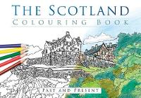 The Scotland Colouring Book: Past and Present