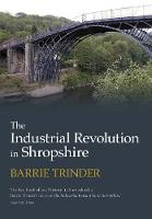 The Industrial Revolution in Shropshire (Paperback)