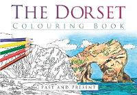 The Dorset Colouring Book: Past and Present