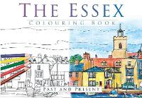The Essex Colouring Book: Past and Present