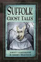 Suffolk Ghost Tales (Paperback)