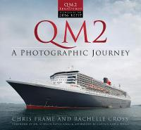 QM2: A Photographic Journey (Paperback)
