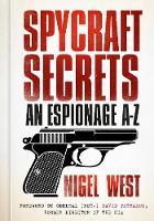 Spycraft Secrets: An Espionage A-Z (Paperback)