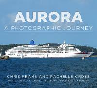 Aurora: A Photographic Journey (Paperback)