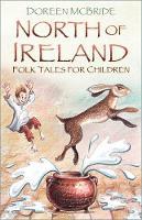 North of Ireland Folk Tales for Children (Paperback)