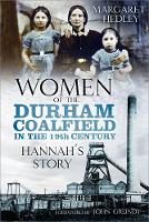 Women of the Durham Coalfield in the 19th Century