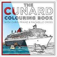 The Cunard Colouring Book (Paperback)