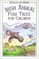 Irish Animal Folk Tales for Children (Paperback)