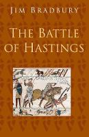 The Battle of Hastings: Classic Histories Series (Paperback)