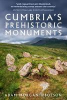 Cumbria's Prehistoric Monuments
