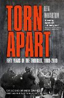 Torn Apart: Fifty Years of the Troubles, 1969-2019 (Paperback)