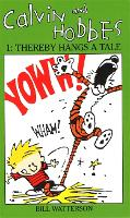 Calvin And Hobbes Volume 1 `A': The Calvin & Hobbes Series: Thereby Hangs a Tail - Calvin and Hobbes (Paperback)