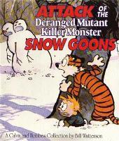 Attack Of The Deranged Mutant Killer Monster Snow Goons: Calvin & Hobbes Series: Book Ten - Calvin and Hobbes (Paperback)