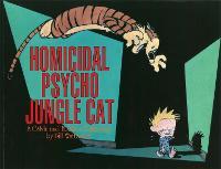 Homicidal Psycho Jungle Cat: Calvin & Hobbes Series: Book Thirteen - Calvin and Hobbes (Paperback)