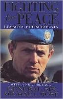 Fighting For Peace: Lessons from Bosnia 1994 (Paperback)