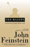 The Majors: In Pursuit of Golf's Holy Grail (Paperback)