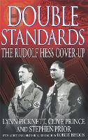 Double Standards: The Rudolf Hess Cover-Up (Paperback)