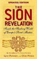 The Sion Revelation: Inside the Shadowy World of Europe's Secret Masters (Paperback)