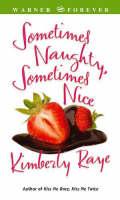 Sometimes Naughty Sometimes Nice (Paperback)