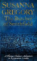 The Butcher Of Smithfield: 3 - Adventures of Thomas Chaloner (Paperback)