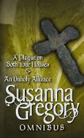 A Plague On Both Your Houses/An Unholy Alliance