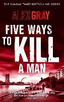 Five Ways To Kill A Man - William Lorimer (Paperback)