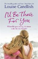 I'll Be There For You (Paperback)