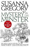 Mystery In The Minster: The Seventeenth Chronicle of Matthew Bartholomew - Chronicles of Matthew Bartholomew (Paperback)