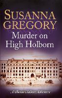 Murder on High Holborn - Adventures of Thomas Chaloner (Paperback)