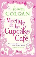 Meet Me At The Cupcake Cafe (Paperback)