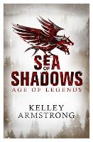Sea of Shadows: Book 1 of the Age of Legends Series - Age of Legends (Paperback)