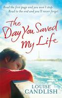 The Day You Saved My Life (Paperback)