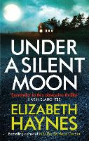 Under a Silent Moon - Detective Inspector Louisa Smith (Paperback)
