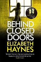 Behind Closed Doors - Detective Inspector Louisa Smith (Paperback)