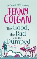 The Good, The Bad And The Dumped (Paperback)