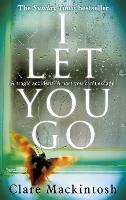 I Let You Go: The Richard & Judy Bestseller (Paperback)