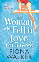 The Woman Who Fell in Love for a Week (Paperback)