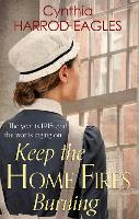 Keep the Home Fires Burning: War at Home, 1915 - War at Home (Paperback)
