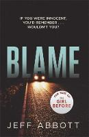 Blame: The addictive psychological thriller that grips you to the final twist (Paperback)