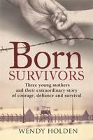 Born Survivors (Hardback)