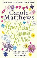 Paper Hearts and Summer Kisses: The loveliest read of the year (Paperback)