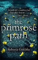 The Primrose Path (Hardback)