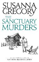 The Sanctuary Murders: The Twenty-Fourth Chronicle of Matthew Bartholomew - Chronicles of Matthew Bartholomew (Paperback)