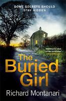The Buried Girl: The most chilling psychological thriller you'll read all year (Hardback)