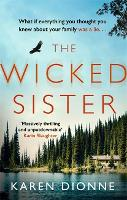 The Wicked Sister: The gripping thriller with a killer twist (Paperback)