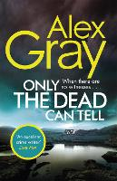 Only the Dead Can Tell - DSI William Lorimer 15 (Paperback)