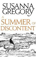 A Summer Of Discontent: The Eighth Matthew Bartholomew Chronicle - Chronicles of Matthew Bartholomew (Paperback)