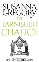 The Tarnished Chalice: The Twelfth Chronicle of Matthew Bartholomew - Chronicles of Matthew Bartholomew (Paperback)